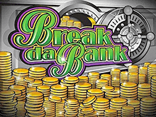 Break Da Bank от Microgaming на популярном ресурсе
